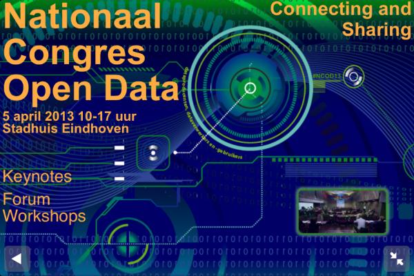 De belofte van Open Data: Nationaal Congres Open Data 2013